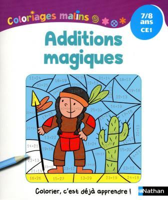 Coloriages Malins - Additions Magiques CE1