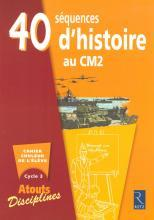 40 SEQUENCES D'HISTOIRE CM2 PACK 6 CAHIERS	 - 	9782725626703