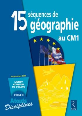 15 SEQUENCES DE GEOGRAPHIE CM1 PACK 6 CAHIERS	 - 	9782725628134