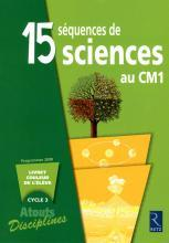 15 SEQUENCES DE SCIENCES CM1 PACK 6 CAHIERS	 - 	9782725628158