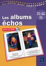 LES ALBUMS ECHOS + DVD PS/MS/GS	 - 	9782725629520