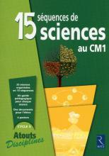 15 SEQUENCES DE SCIENCES AU CM1 FICHIER	 - 	9782725631660