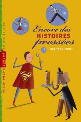 HISTOIRES PRESSEES, TOME 03